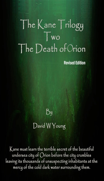 Kane: Death of Orion ebook by David Young