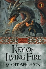 Key of Living Fire ebook by Scott Appleton