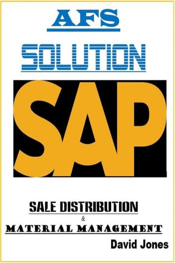 Modules Sales Distribution and Material Management In SAP AFS Solution eBook by David Jones