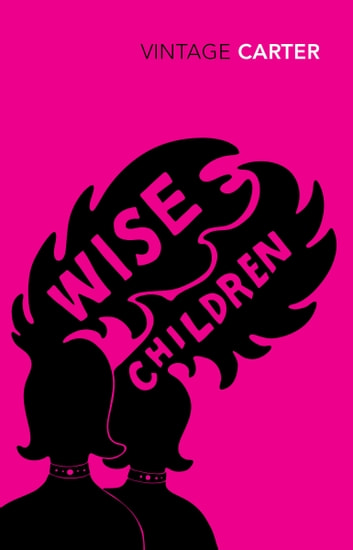 Wise Children ebook by Angela Carter