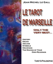 Tarot de Marseille: Only the very Best ebook by Jean Michel Le Gall