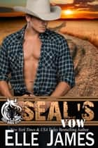 SEAL's Vow ebook by Elle James