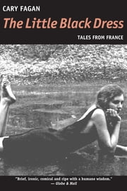 The Little Black Dress - Tales from France ebook by Cary Fagan