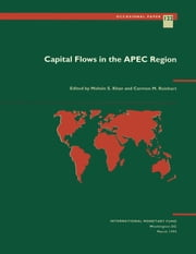 Capital Flows in the APEC Region ebook by Carmen Ms. Reinhart,Mohsin Mr. Khan