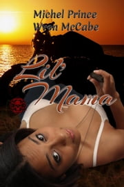 Lil' Mama - Steel MC Montana Charter, #2 ebook by Michel Prince, Wren McCabe