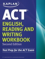 Kaplan ACT English, Reading, and Writing Workbook ebook by Kaplan