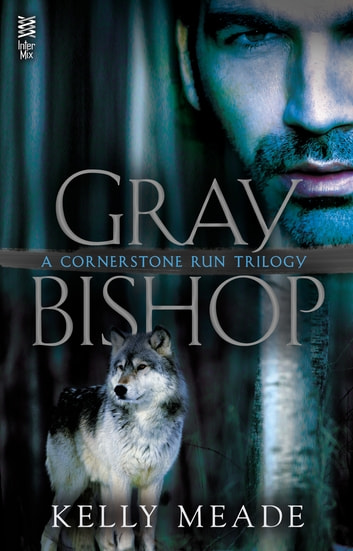 Gray Bishop ebook by Kelly Meade