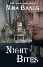 Night Bites (Mackenzie Vampire Series, Book Two) ebook by Nina Bangs