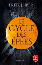 Lankhmar - Le cycle des Epées ebook by Fritz Leiber
