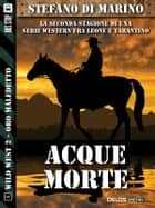 Acque morte - Wild West 10 ebook by Stefano di Marino