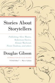 Stories About Storytellers ebook by Doug Gibson