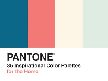 Pantone: 35 Inspirational Color Palettes for the Home ebook by Pantone, LLC