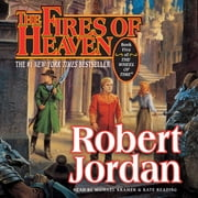 The Fires of Heaven - Book Five of 'The Wheel of Time' livre audio by Robert Jordan