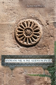 Humani nil a me alienum puto ebook by Anonymous