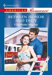 Between Honor and Duty ebook by Charlotte Maclay
