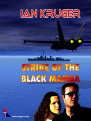 Strike of the Black Mamba ebook by Kruger, Ian