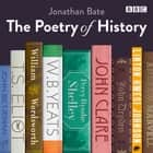 The Poetry of History audiobook by Jonathan Bate