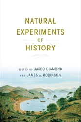 Natural Experiments of History ebook by Jared Diamond