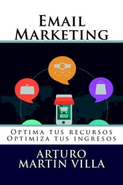 Email Marketing ebook by Arturo Marín Villa