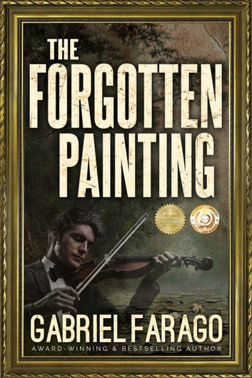 The Forgotten Painting ebook by Gabriel Farago