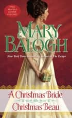 A Christmas Bride/Christmas Beau ebook by Mary Balogh