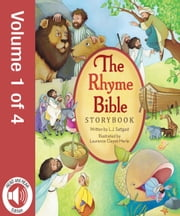 The Rhyme Bible Storybook, Vol. 1 ebook by L. J. Sattgast,Laurence Cleyet-Merle