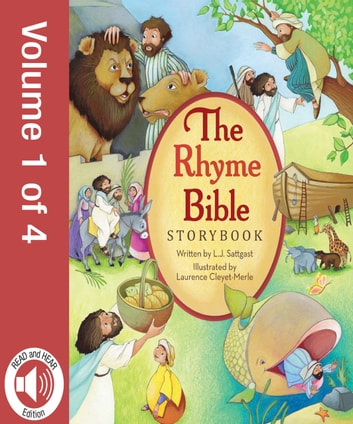 The Rhyme Bible Storybook, Vol. 1 ebook by L. J. Sattgast