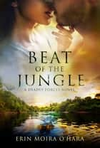 Beat of the Jungle ebook by Erin Moira O'Hara