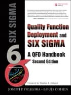 Quality Function Deployment and Six Sigma, Second Edition ebook by Joseph P. Ficalora
