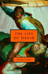 The Life of David ebook by Robert Pinsky