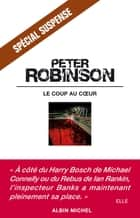 Le Coup au coeur ebook by Peter Robinson, Valérie Malfoy