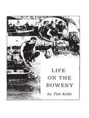 Life on the Bowery of the Liar's Doom ebook by Tim Kelly