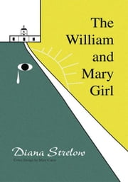 The William and Mary Girl ebook by Diana Strelow
