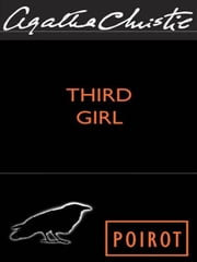 Third Girl - A Hercule Poirot Mystery ebook by Agatha Christie