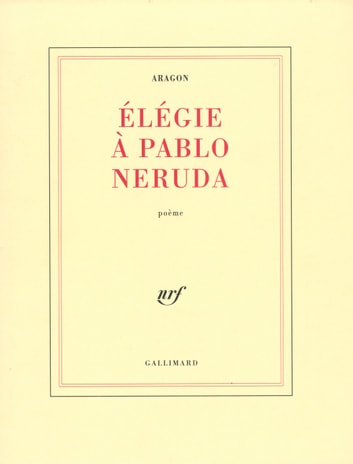 Élégie à Pablo Neruda ebook by Louis Aragon