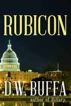 Rubicon ebook by D.W. Buffa