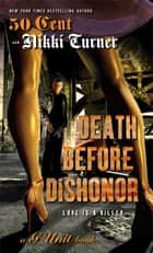 Death Before Dishonor ebook by Nikki Turner,50 Cent