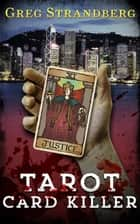Tarot Card Killer ebook by Greg Strandberg
