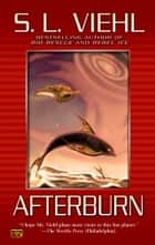 Afterburn - Bio Rescue #2 ebook by S. L. Viehl