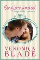 Single-handed ebook by Veronica Blade