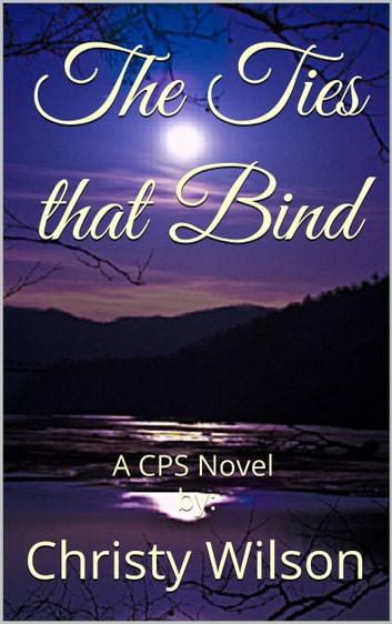 The Ties that Bind ebook by Christy Wilson
