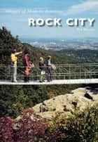 Rock City ebook by Tim Hollis