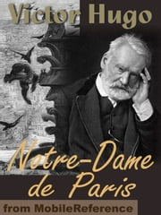 Notre-Dame De Paris (Mobi Classics) ebook by Victor Hugo,Isabel F. Hapgood (Translator)