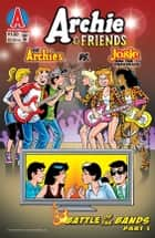Archie & Friends #130 ebook by Stephen Oswald, Bill Galvan, Al Milgrom,...