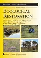 Ecological Restoration, Second Edition ebook by James Aronson,Andre F. Clewell