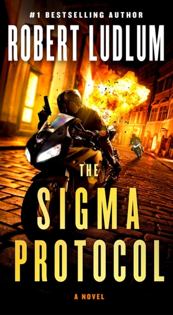 The Sigma Protocol - A Novel ebook by Robert Ludlum