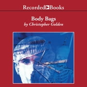 Body Bags audiobook by Christopher Golden
