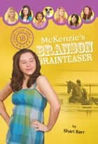 McKenzie's Branson Brainteaser ebook by Shari Barr