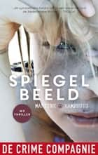 Spiegelbeeld ebook by Martine Kamphuis