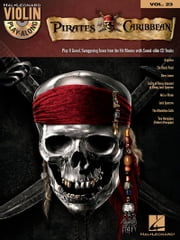 Pirates of the Caribbean (Songbook) - Violin Play-Along Volume 23 ebook by Hal Leonard Corp.